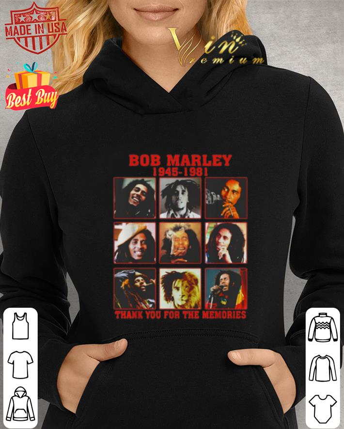 Bob Marley 1945 1981 thank you for the memories shirt 2