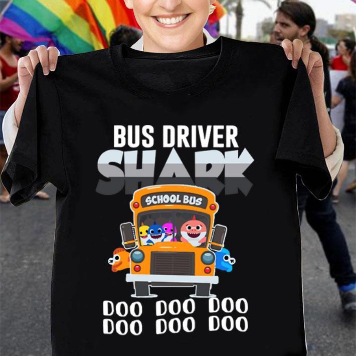 Bus Driver Shark Doo Doo Doo shirt