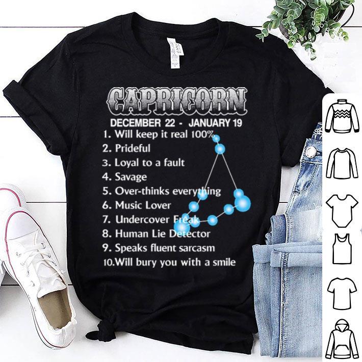 2bf8a233f Capricorn december 22 january 19 will keep it real 100 prideful shirt