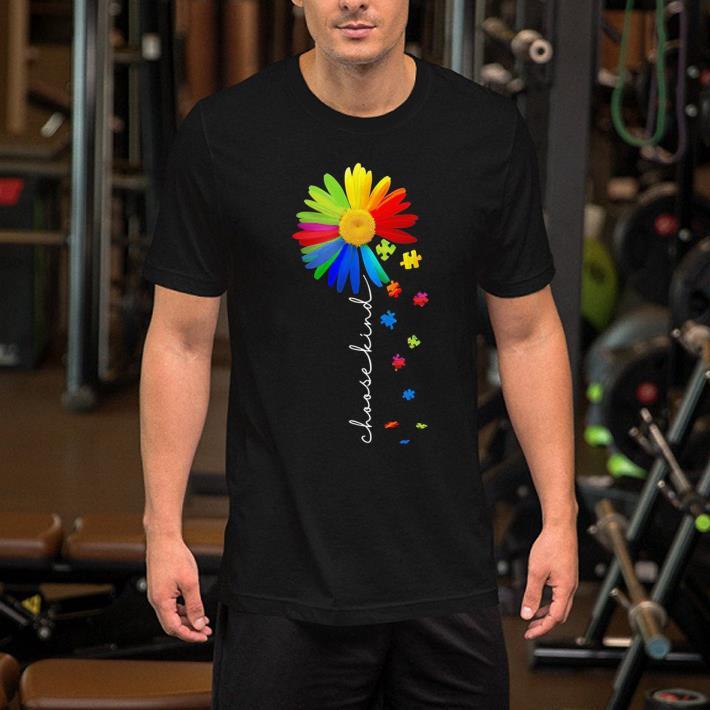 Choose kind flower Autism Awareness shirt