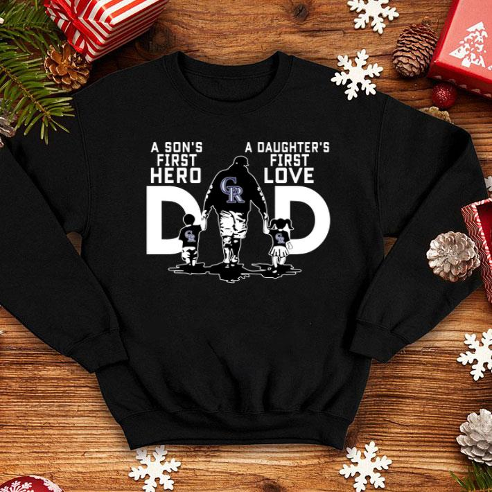 Colorado Rockies a Son's first hero a Daughter's first love shirt
