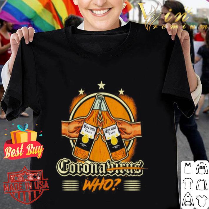 Coronavirus who beer bottle shirt