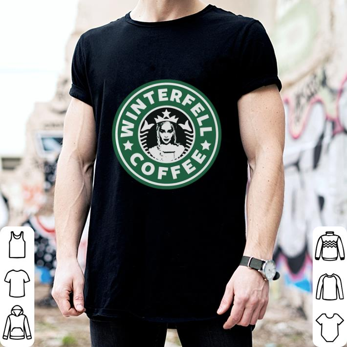 Daenerys Targaryen's Starbucks coffee Winterfell Game Of Thrones shirt