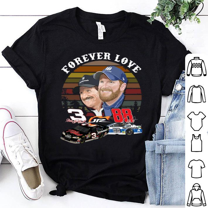 Dale Earnhardt Jr. and his Dad Forever love shirt