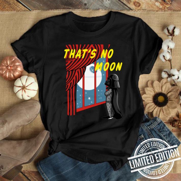 Darth Vader That's no moon Star Wars shirt