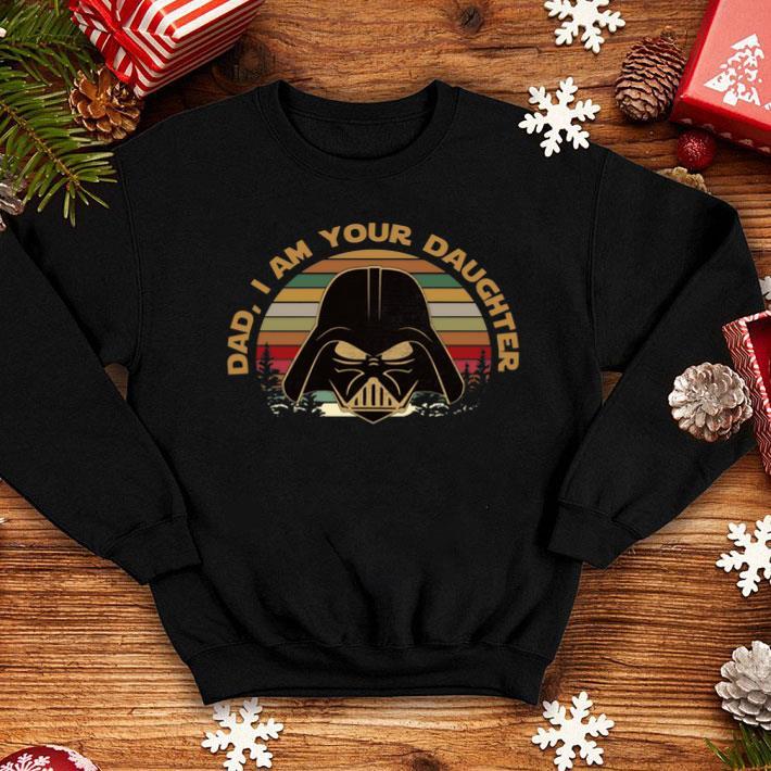 Darth Vader dad I am your daughter vintage sunset shirt