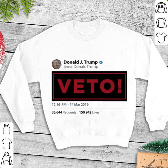 Donald J.Trump Veto shirt