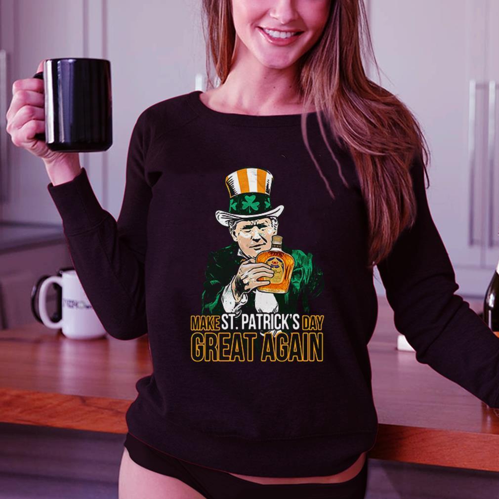 Donald Trump and Crown Royal make St Patrick's day great again shirt 3