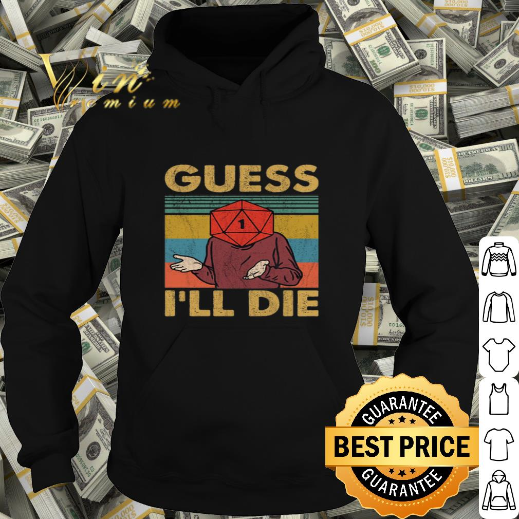 Dungeons & Dragons Guess i'll die vintage shirt