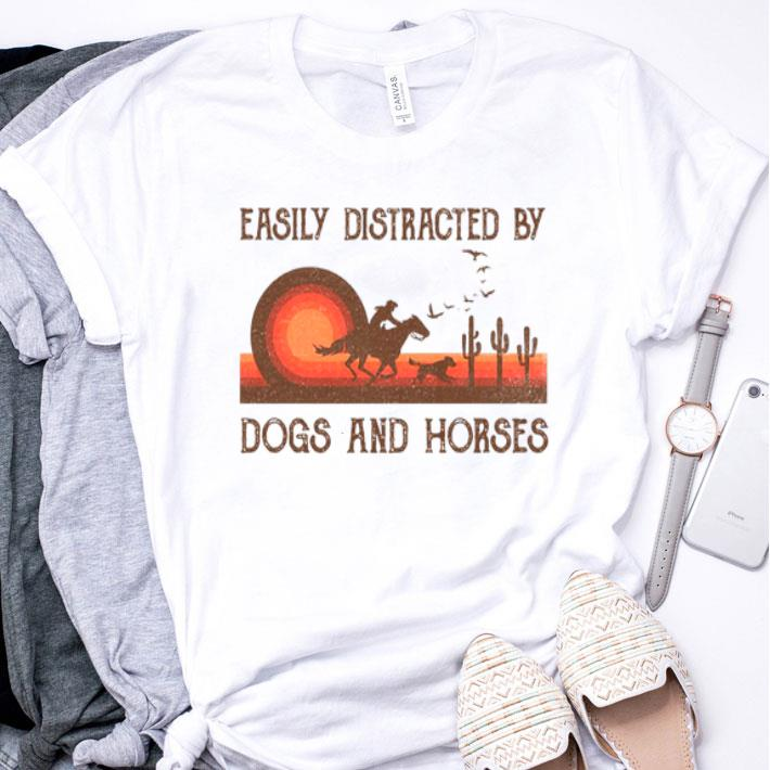 Easily Distracted By Dogs And Horses Sunset shirt