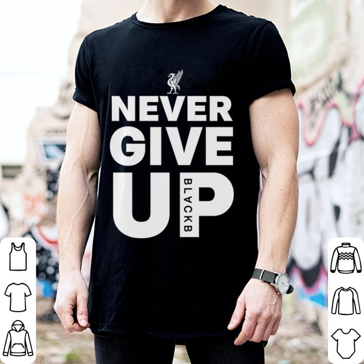 FC Liverpool Never Give Up shirt 2