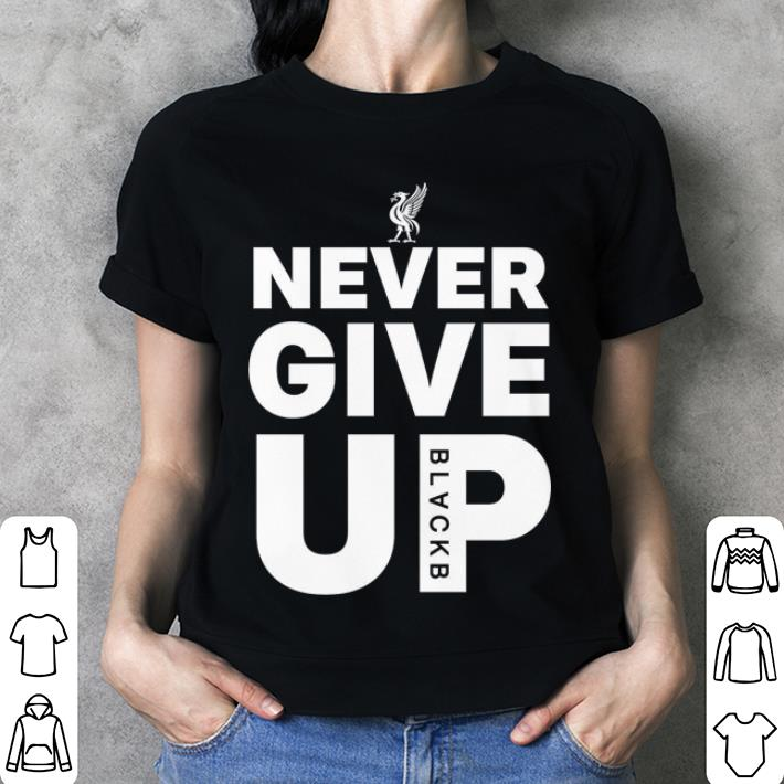 FC Liverpool Never Give Up shirt 3