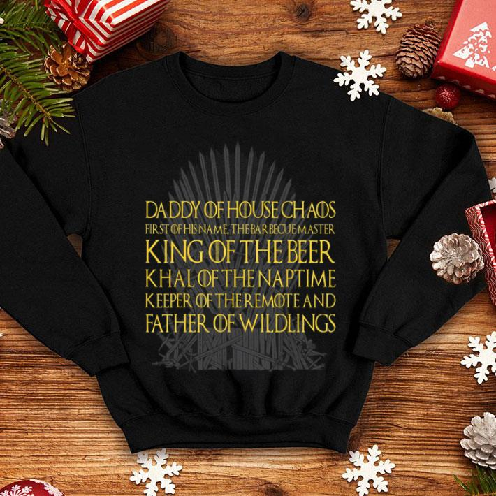 Father Of Wildling King Beer Daddy Of House Khal Of The Naptime shirt
