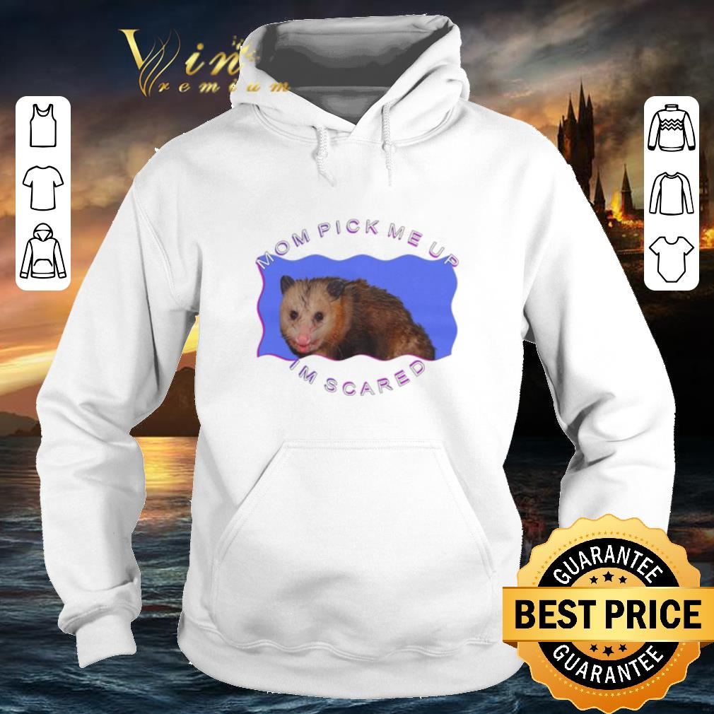 Ferret mouse mom pick me up im scared shirt