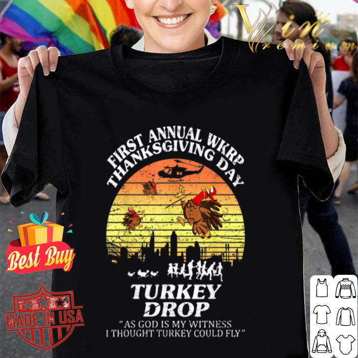 First annual wkrp Thanksgiving day Turkey Drop God Is My Witness shirt