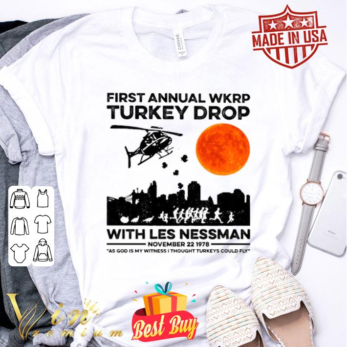 First annual wkrp Turkey drop with less nessman sunset shirt