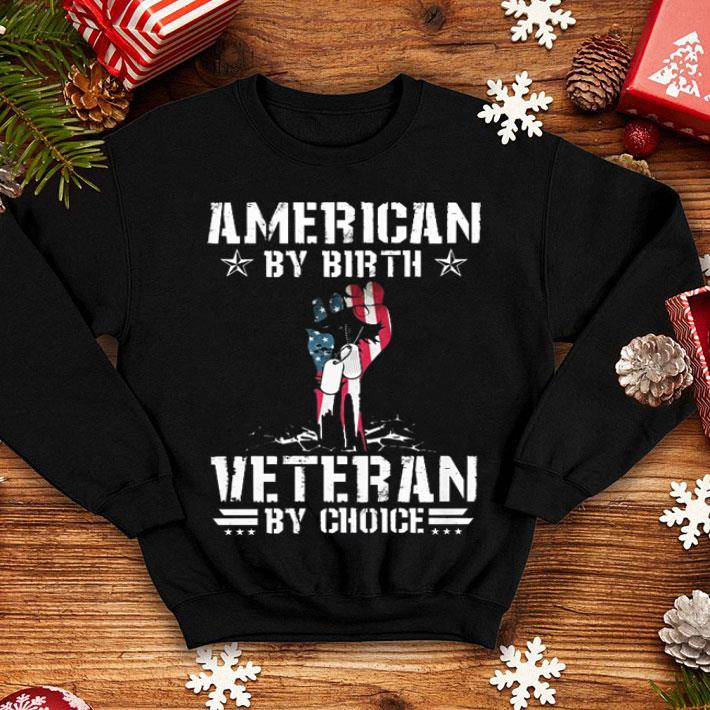 Flag American by birth veteran by choice shirt