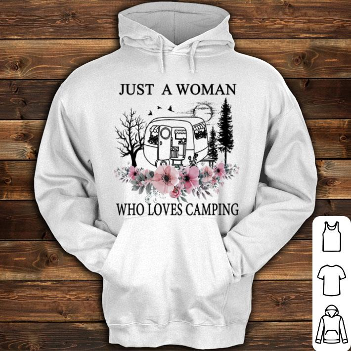 Flowers Just a woman who loves camping shirt