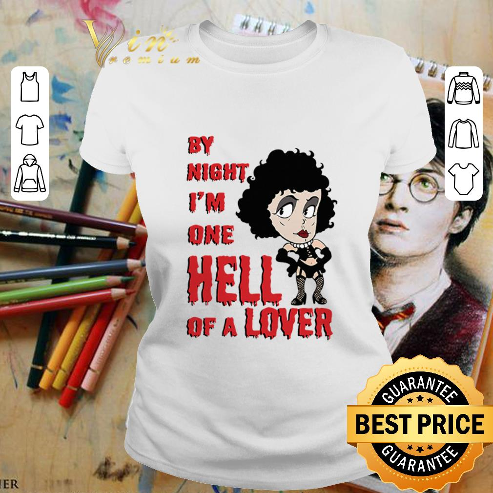 Frank N. Furter by night I'm one hell of a lover shirt 2