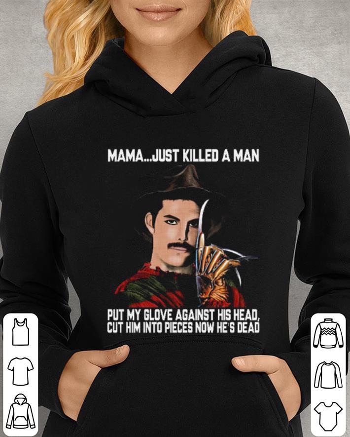 Freddie Mercury Krueger Mama just killed a man put my glove shirt