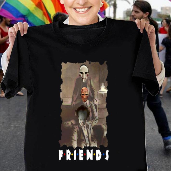 Friends Horror Movie Jigsaw Freddy Krueger Pennywise Creepy shirt
