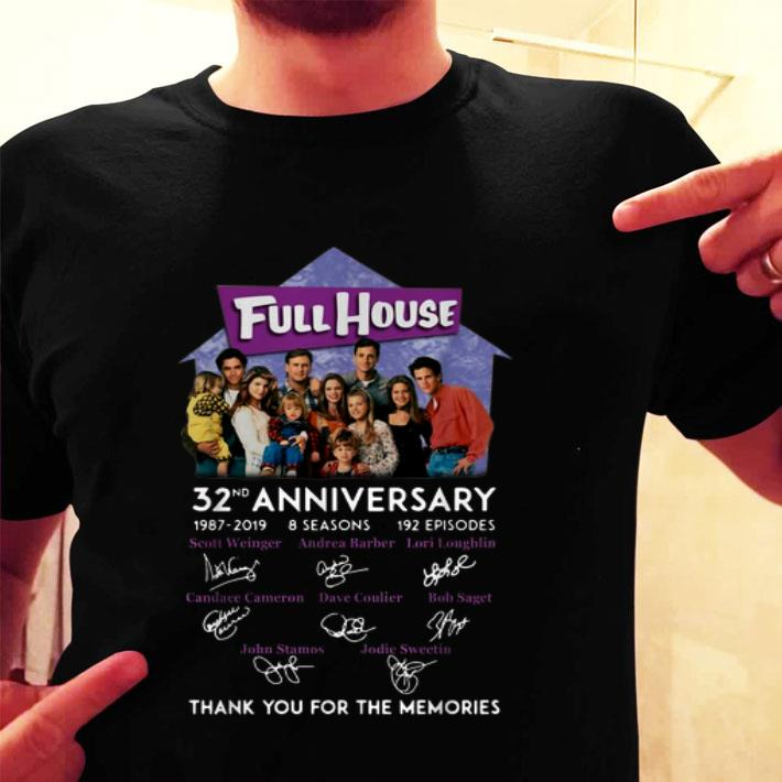 Full House 32nd anniversary 1987-2019 thank you for the memories shirt