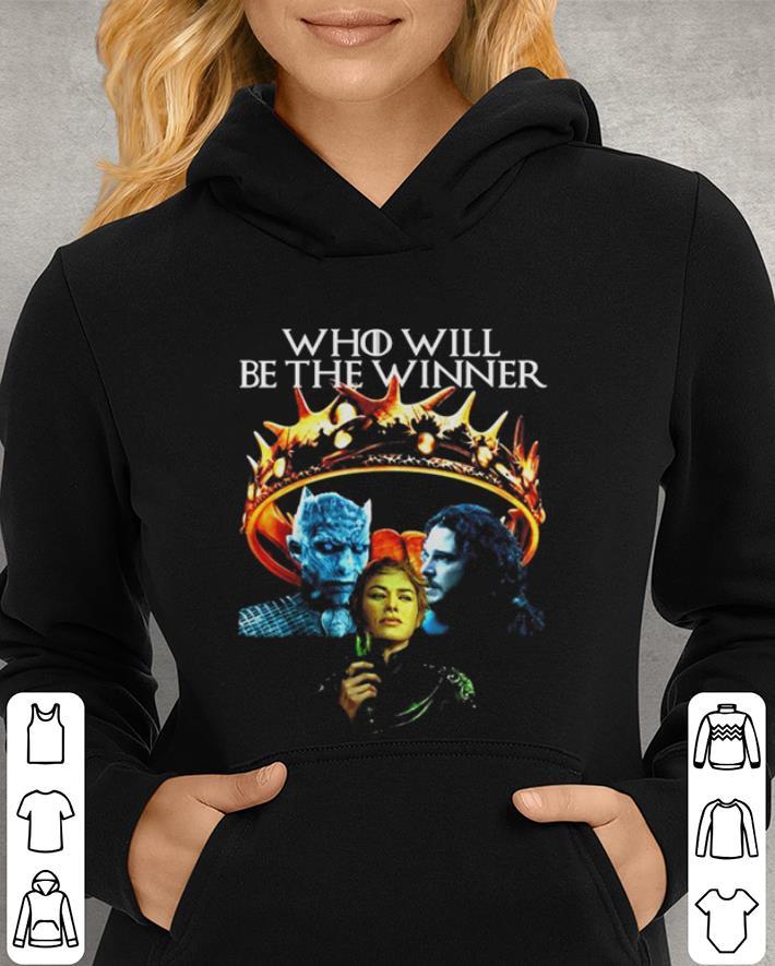 GOT Who Will Be The Winner Night King Cersei Lannister Jon Snow shirt 3