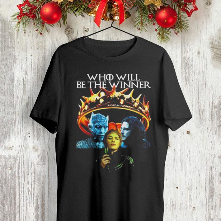 GOT Who Will Be The Winner Night King Cersei Lannister Jon Snow shirt