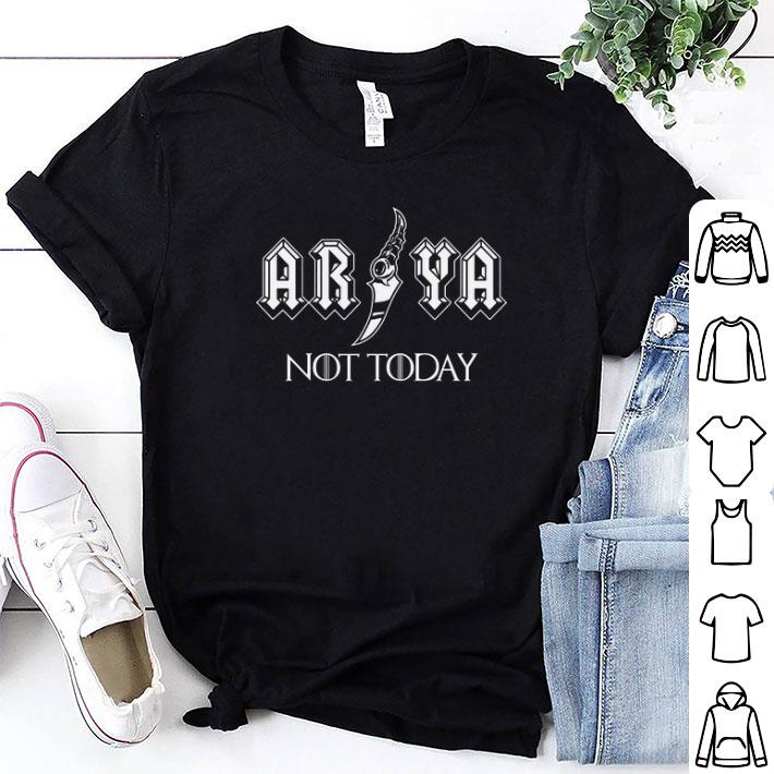 Game Of Thrones Arya NOT today Stark shirt