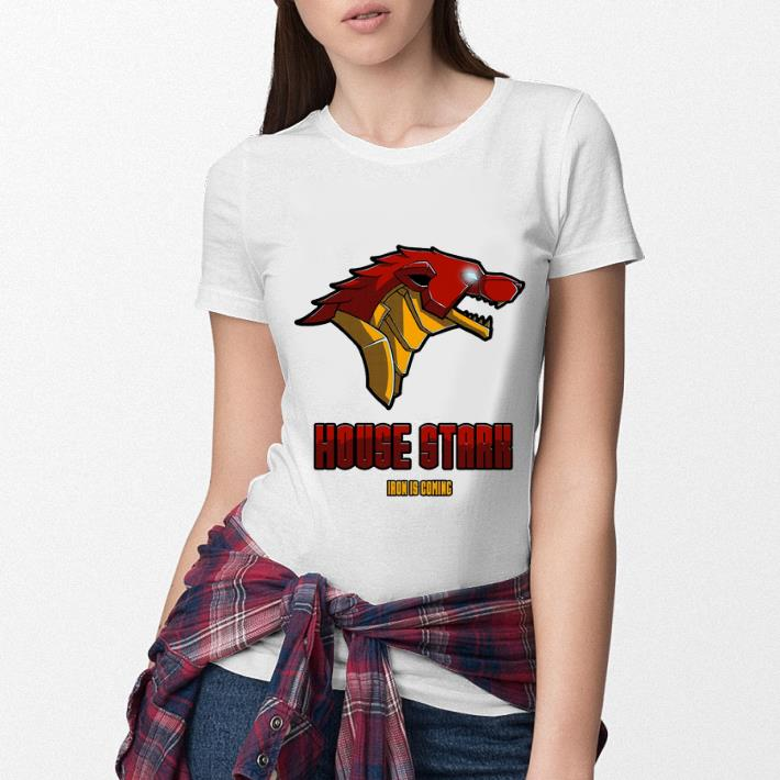 Game Of Thrones House Stark Iron is coming shirt 3