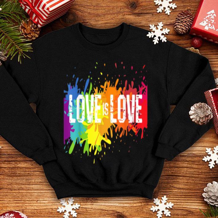 Gay Pride Love is Love LGBT Rainbow Flag Colors Splash shirt