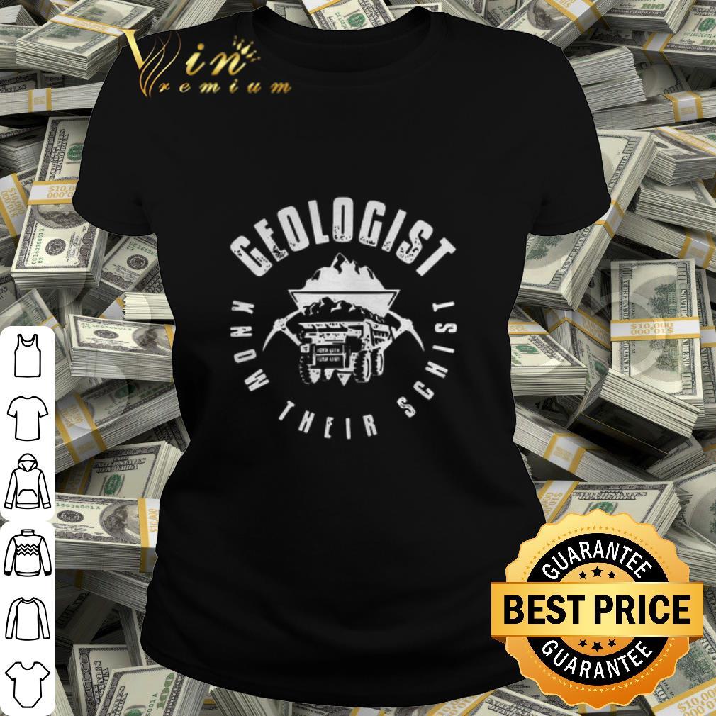 Geologist Know Their Schist shirt