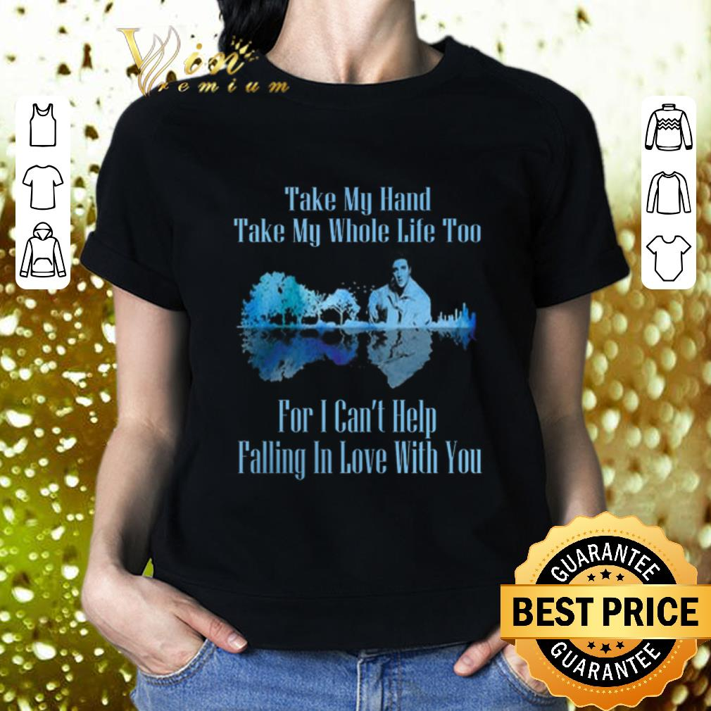Guitar Lake Can't Help Falling In Love Lyrics Elvis Presley shirt 4
