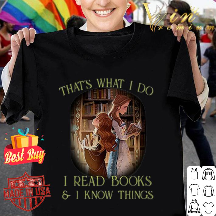 Hermione Granger that's what i do i read books & i know things shirt