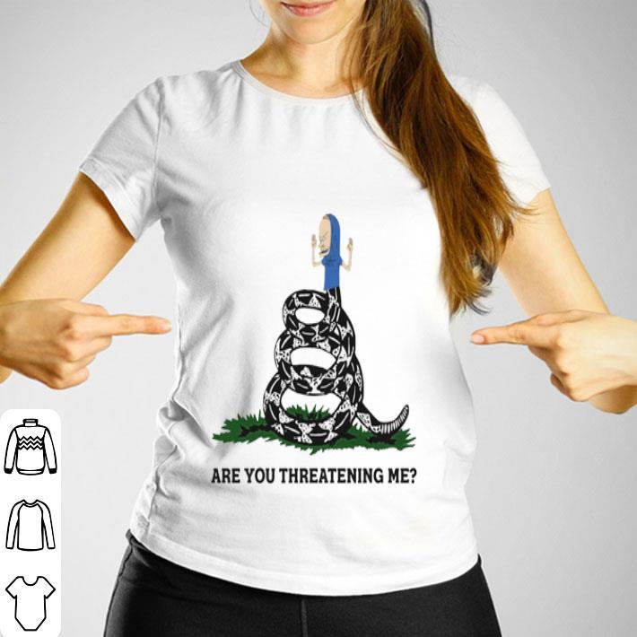 Holy Cornholio Are you threatening me shirt