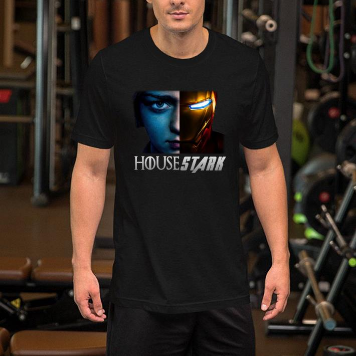 House Stark Arya Stark and Iron man Tony Stark shirt