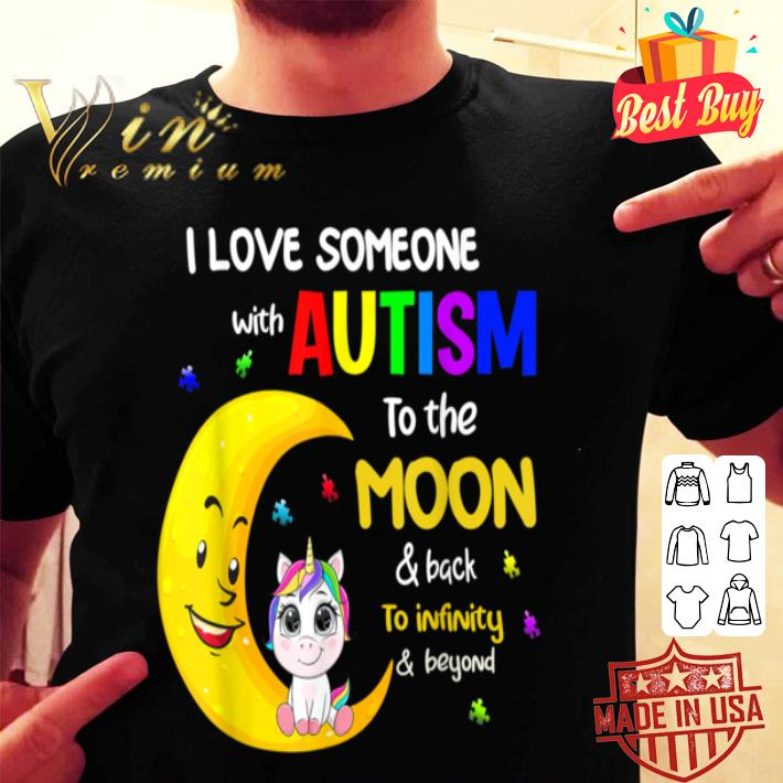 I Love Someone With Autism Awareness Gifts shirt
