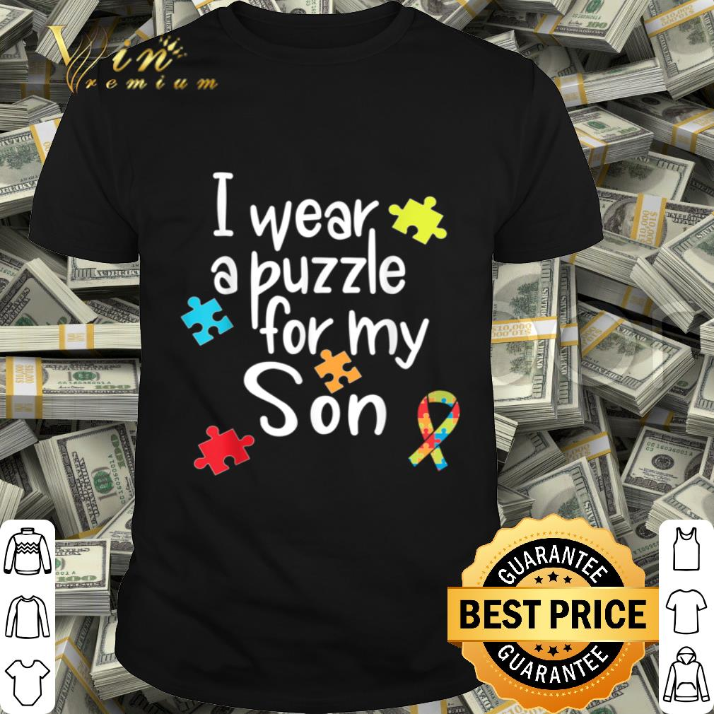 I Wear Puzzle for my Son Autism Awareness cute gift shirt