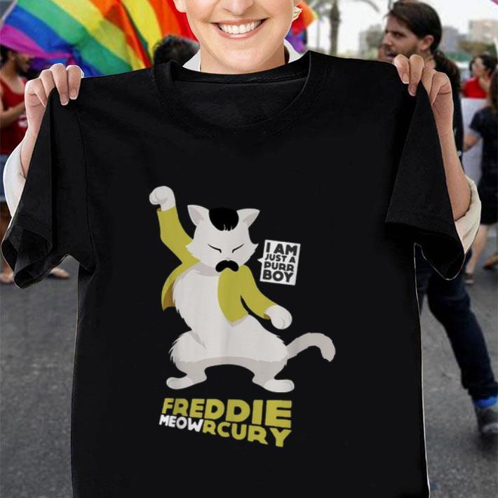 I am just a purr boy Freddie Meowrcury shirt