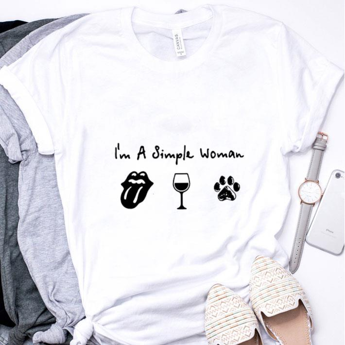 I'm a simple woman The Rolling Stones wine dog paw shirt