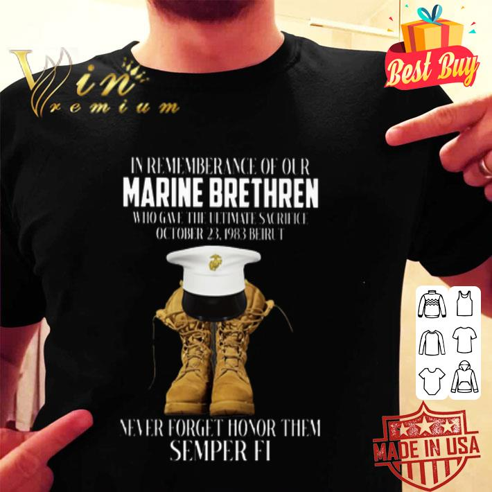 In rememberance of our Marine Brethren never forget honor them Semper Fi shirt