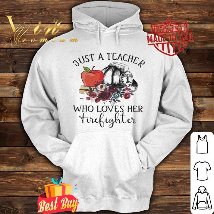 Just a teacher who loves her firefighter flower shirt