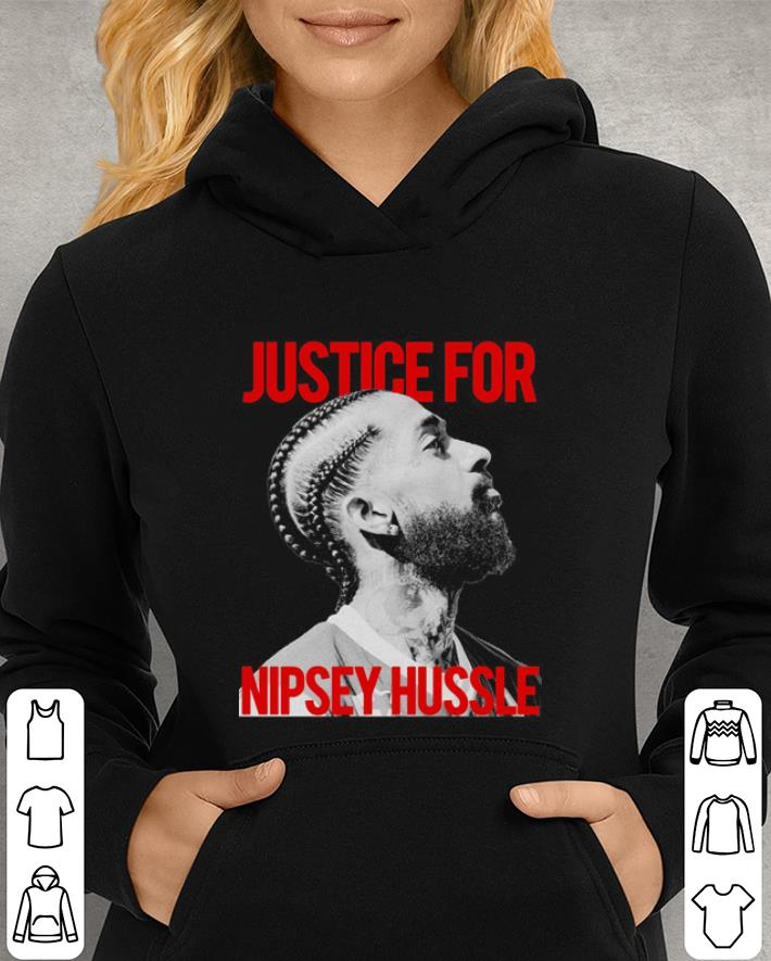 Justice for Nipsey Hussle shirt 3