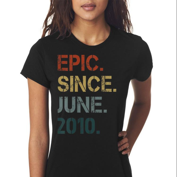 Kids Epic Since June 2010 9th Birthday 9 Years Old shirt 3
