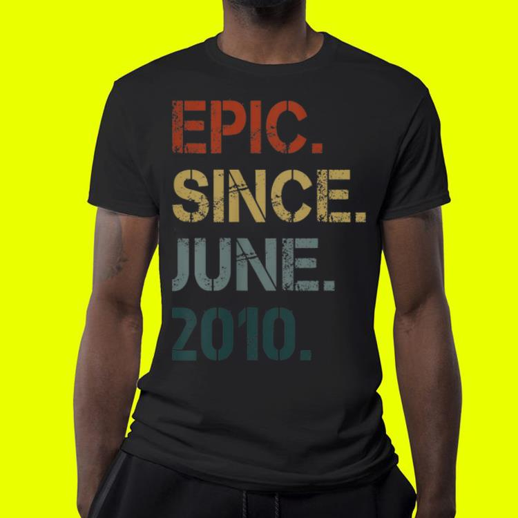 Kids Epic Since June 2010 9th Birthday 9 Years Old shirt