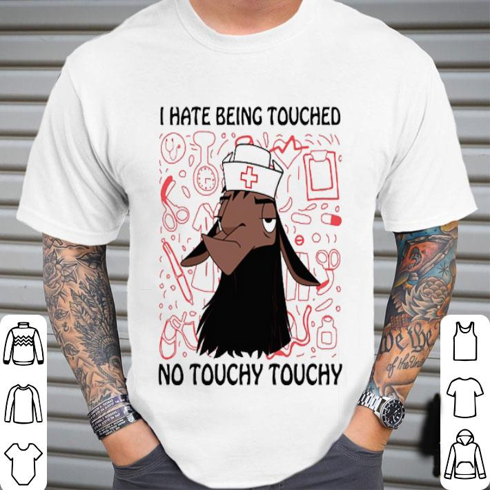 Kuzco Llama I hate being touched no touchy touchy shirt