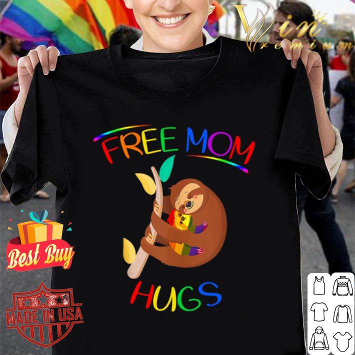 LGBT Sloth Free Mom Hugs Lesbian Pride shirt