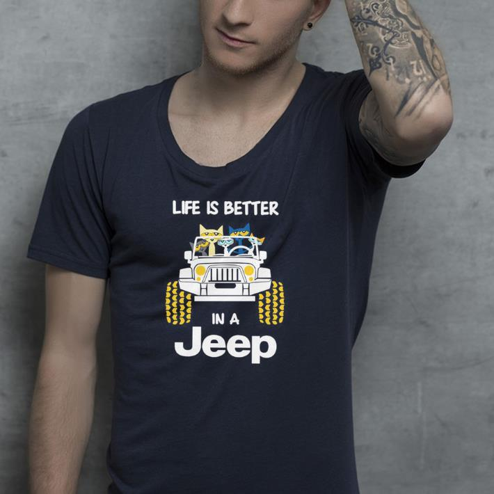 Life Is Better In A Jeep With Funny Cats Driving shirt