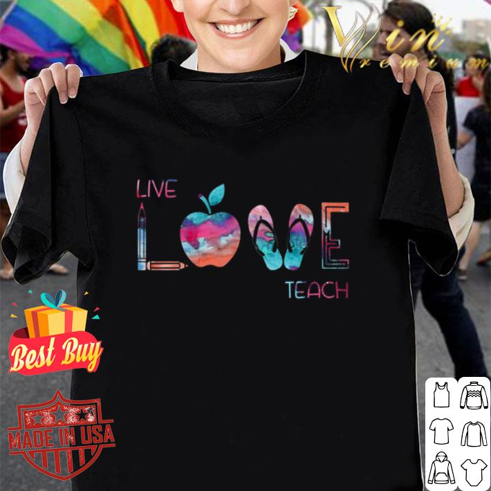 Live Love Teacher Stationery shirt