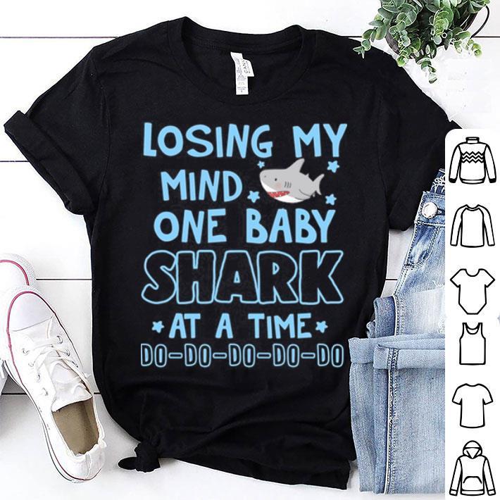 Losing my mind one baba shark do do do shirt